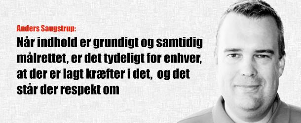 Anders Saugstrup om grundigt indhold