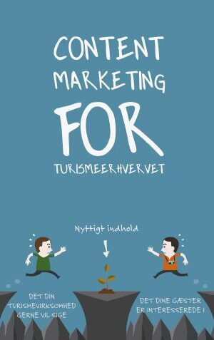 Content marketing for turismeerhvervet
