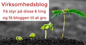 Virksomhedsblog - sådan får du bloggen til at gro