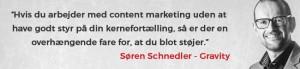 Søren Schnedler om betydningen af kernefortælling i content marketing