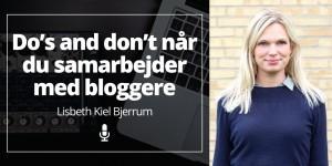 Do's and don'ts når du samarbejder med bloggere