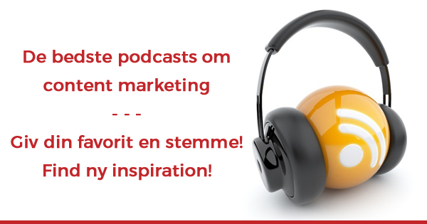Find inspiration til det næste content marketing podcast