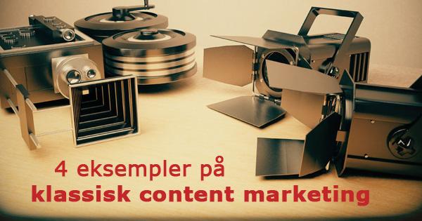 eksempler på klassisk content marketing
