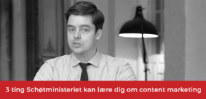 Schøtministeriet content marketing