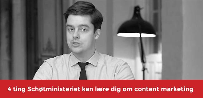 Schøtministeriet kan lære dig 4 ting om content marketing