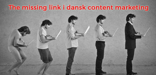 Dansk content marketings missing link
