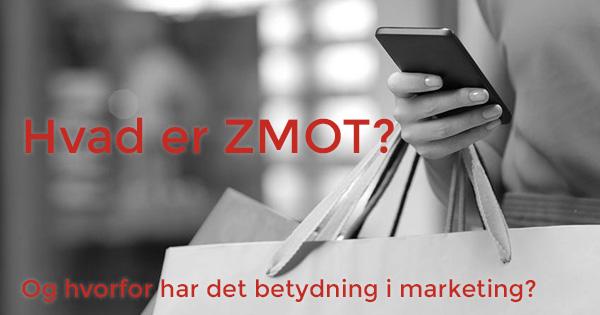 Hvad er ZMOT?